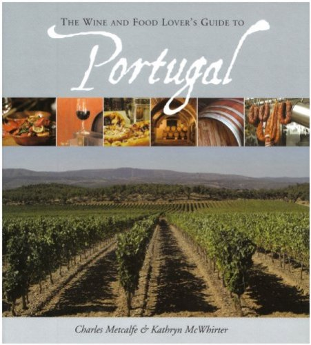 The Wine and Food Lover's Guide to Portugal-226