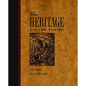Wine Heritage: The Story of Italian-American Vintners, Autographed Copy