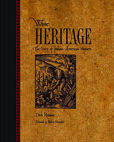 Wine Heritage: The Story of Italian-American Vintners, Autographed Copy-242